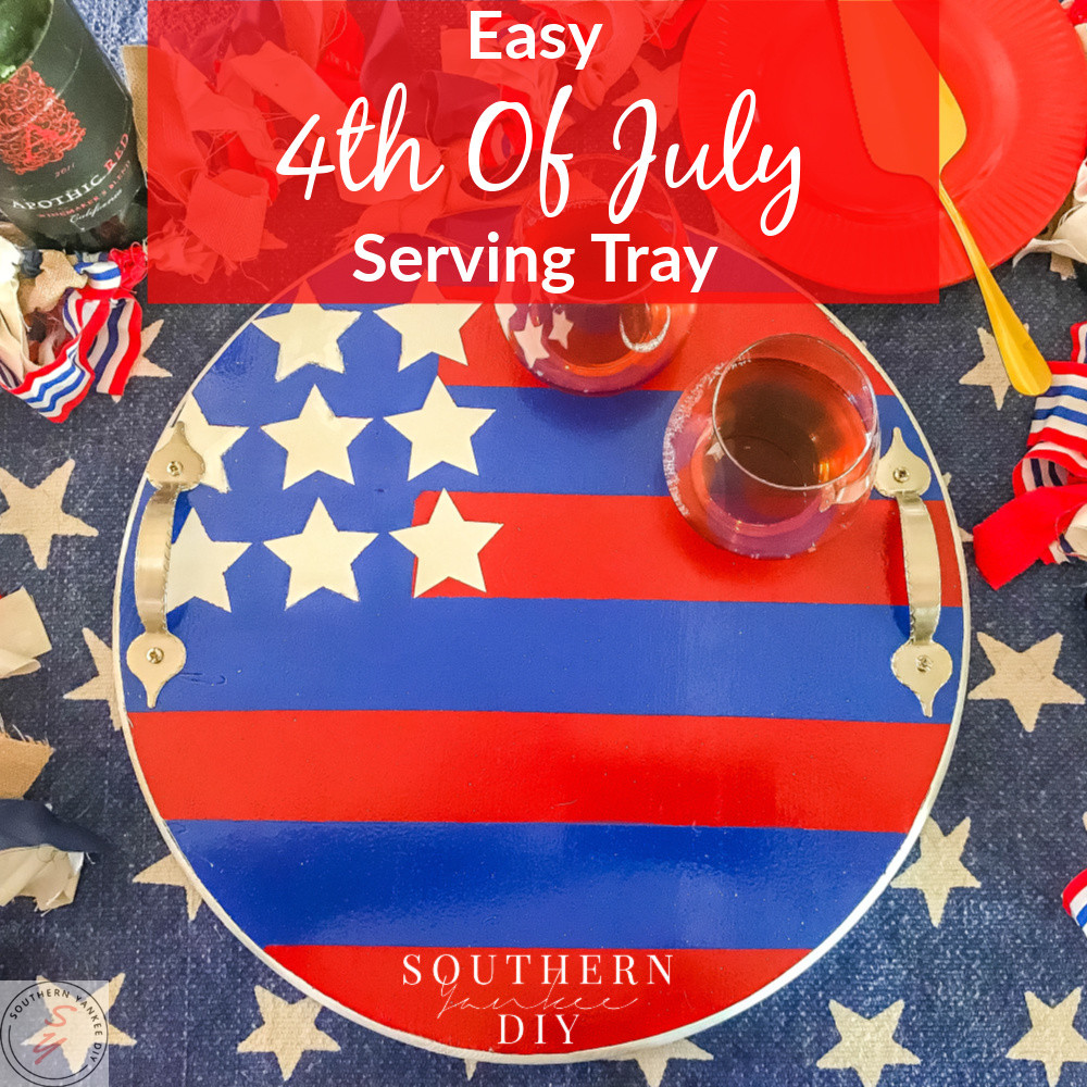 4th of July, July decor, summer decor, red white & blue decor, bbq decor, hostess gift, serving tray, tray decor, bbq decor ideas, 4th of July decor ideas, diy round tray, diy serving tray, diy 4th of July decor